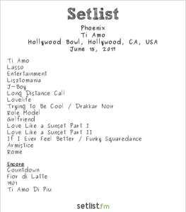 Phoenix at the Hollywood Bowl 6/15/17. Setlist.