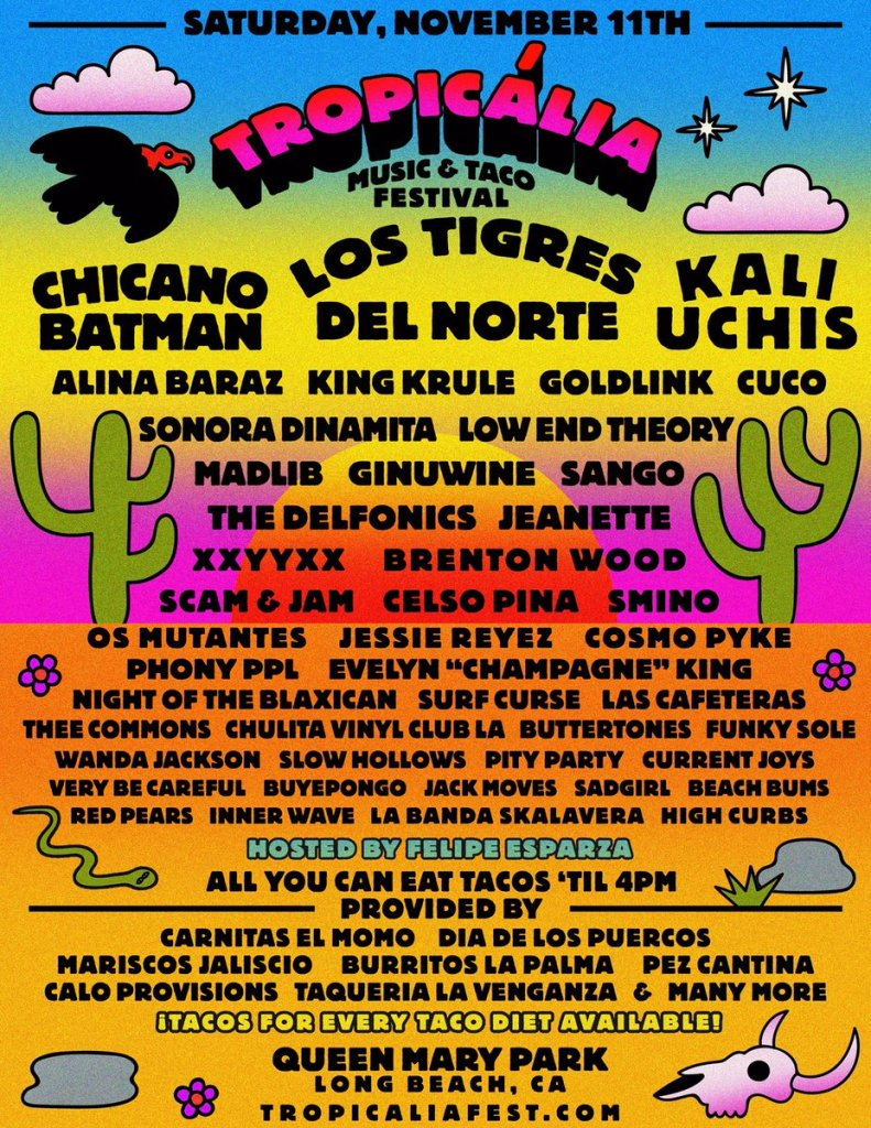 Tropicália Music and Taco Festival - November 11, 2017 - Queen Mary, Long Beach, CA
