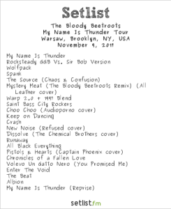 The Bloody Beetroots (My Name Is Thunder Tour) @ Warsaw 11/9/17. Setlist.