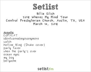 Billie Eilish @ Central Presbyterian Church for SXSW 3/14/18. Setlist.