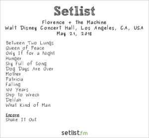 Florence + The Machine @ Walt Disney Concert Hall 5/21/18. Setlist.