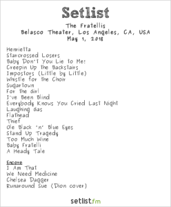 The Fratellis @ The Belasco Theater 5/1/18. Setlist.