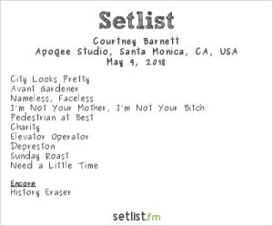 Courtney Barnett @ KCRW'S Apogee Sessions 5/9/18. Setlist.