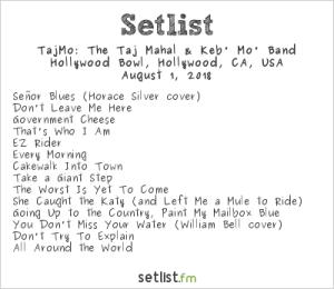 "Taj Mahal and Keb Mo p/k/a ""TajMo"" @ The Hollywood Bowl 8/1/18. Setlist."