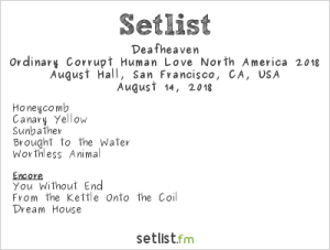Deafheaven @ August Hall 8/14/18. Setlist.
