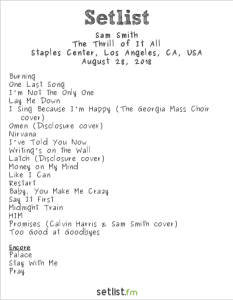 Sam Smith @ Staples Center 8/28/18. Setlist.