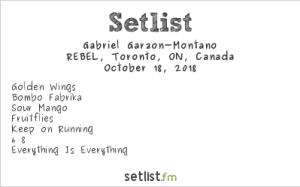 Gabriel Garzón-Montano @ Rebel 10/18/18. Setlist.