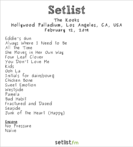 The Kooks @ Hollywood Palladium 2/12/19. Setlist.