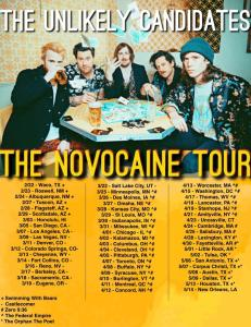 The Unlikely Candidates. the Novocain Tour.