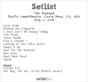 The Damned @ Pacific Amphitheater 7/6/19. Setlist.