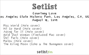 Courtney Love, YOLA DÍA @ L.A. Historic Park 8/18/19. Setlist.