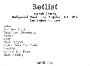 Neneh Cherry @ Hollywood Bowl 9/11/19. Setlist.