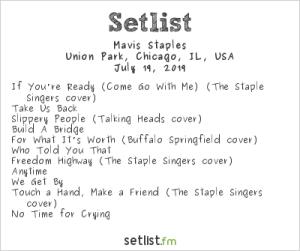 Mavis Staples @ Pitchfork Music Festival 7/19/19. Setlist.