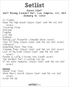 Jason Isbell @ Walt Disney Concert Hall 1/10/20. Setlist.