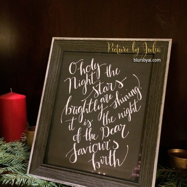 O holy night sign displayed by Julia