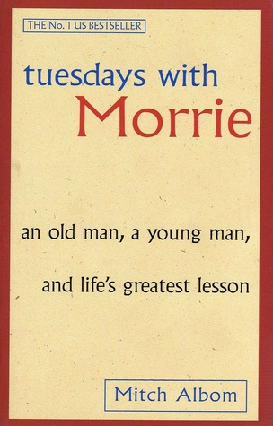 Tuesdays with Morrie by Mitch Albom | Blushing Geek
