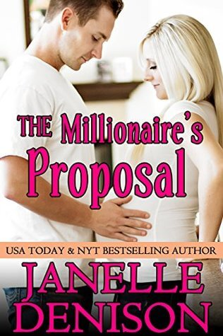 The Millionaire's Proposal by Janelle Denison   Blushing Geek