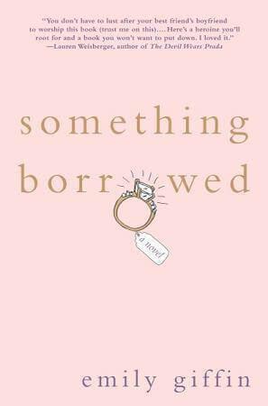 Something Borrowed by Emily Giffin | Blushing Geek