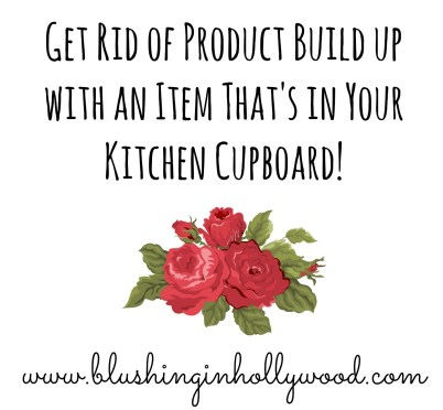 Get Rid of Product Build Up