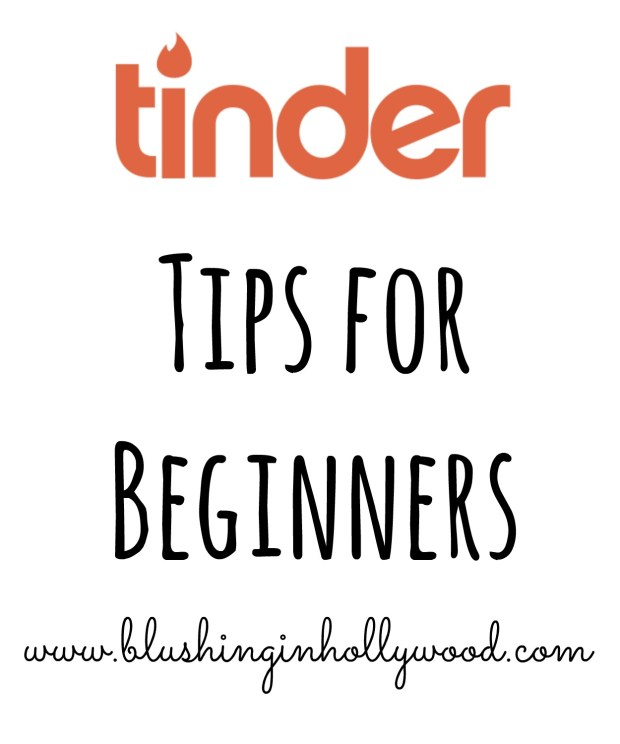Tinder Tips for Beginners