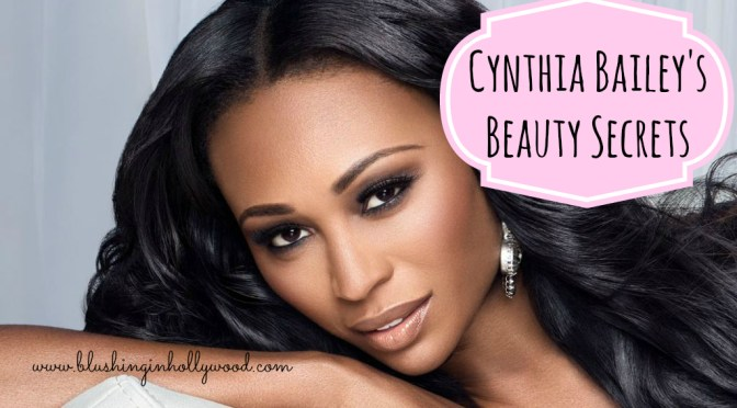 Cynthia Bailey's Beauty Secrets