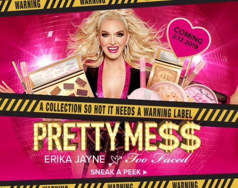 Erika Jayne Too Faced Pretty Mess Makeup Collaboration