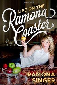 Life on the Ramona Coaster by Ramona Singer