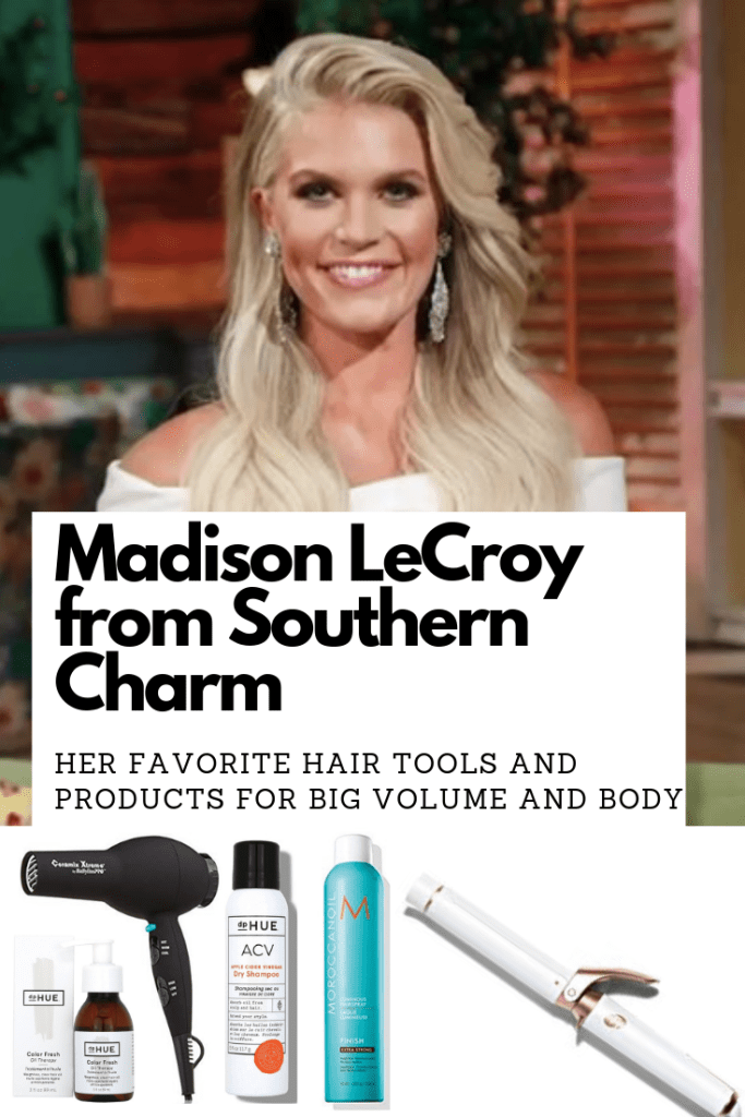 Madison LeCroy from Southern Charm's favorite hairspray, blow dryer, curling iron, and dry shampoo