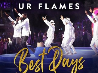 Best Days by UR Flames [MP3 & Lyrics]