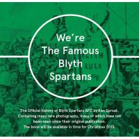 We're the Famous Blyth Spartans...
