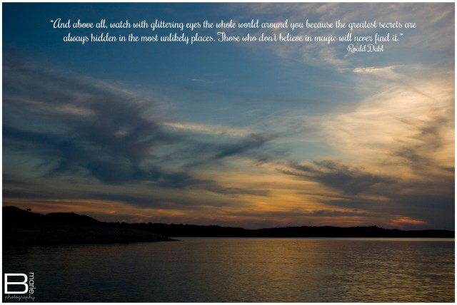 Nacogdoches photographer photo of sunset on Canyon Lake with inspirational quote from Roald Dahl