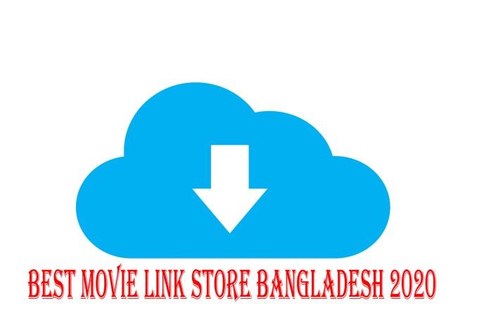 Best Movie Link Store Bangladesh 2020