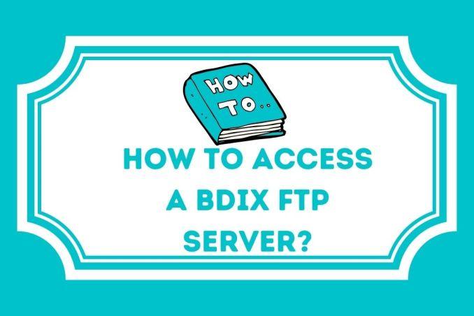 How To Access A Bdix FTP Server