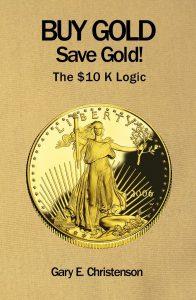 Buy Gold Save Gold! The $10K Logic | BullionBuzz