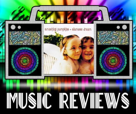 "Music Review: ""Siamese Dream"" by The Smashing Pumpkins"