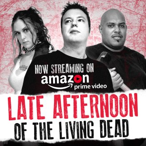 Our movie: Late Afternoon of the Living Dead
