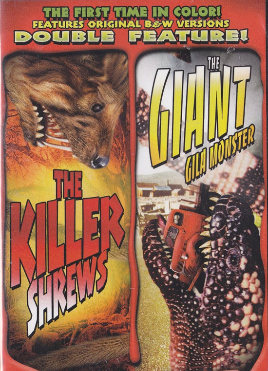 Killer Shrews & The Giant Gila Monster