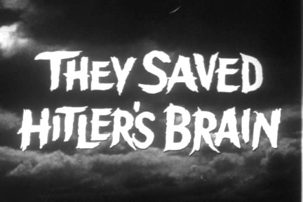 They Saved Hitler's Brain (1968)