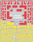 131212_fabrique_des_jeux_video