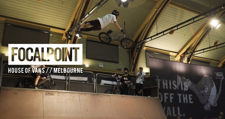 House of Vans Melbourne BMX Demo Highlights