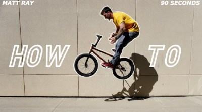 Matt Ray How to Switch Barspin BMX