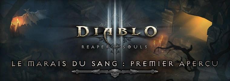 Un aperçu de Reaper Of Souls™ : à la découverte du marais du Sang