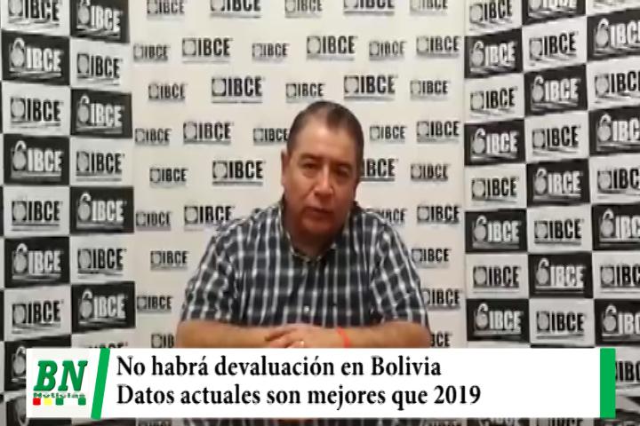 IBCE descarta devaluación en Bolivia y asegura que datos del 2019 fueron usados por Fitch