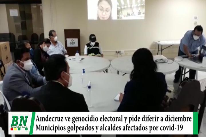 Elección 2020, Amdecruz califica de genocidio elección 6-9 y pide diferir a diciembre, municipios golpeados por covid-19
