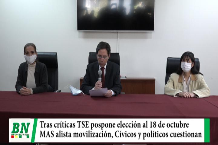 Elección 2020, TSE aplaza proceso al 18 de octubre y el MAS alista movilización, políticos y cívicos rechazan fecha