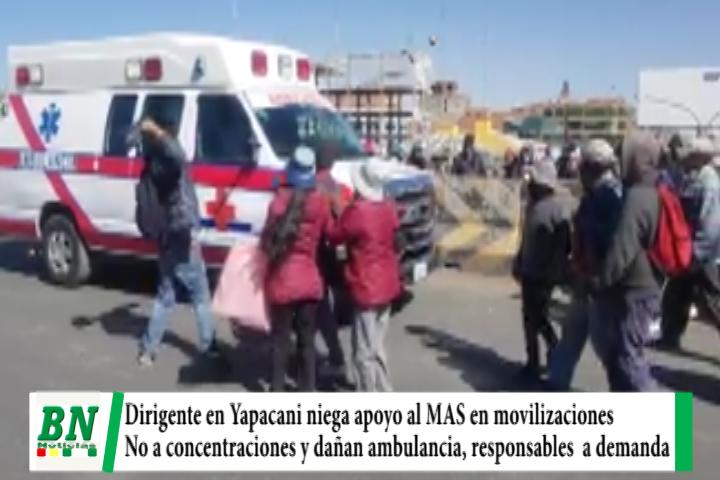 Dirigente niega apoyo al MAS en Yapacani y Sedes pide evitar concentraciones, ambulancia es dañada
