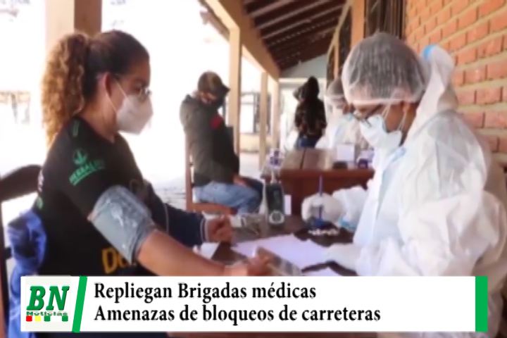 Gobernación repliega Brigadas médicas de Los Valles cruceños ante amenazas de bloqueos
