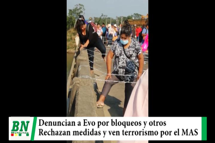 Elección 2020, denuncian a Evo por bloqueos y otros, rechazan medidas y ven terrorismo por el MAS