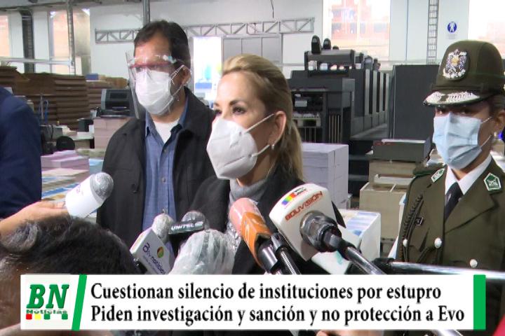 Añez cuestiona silencio de instituciones por caso estupro de Evo, piden sanción y no protección