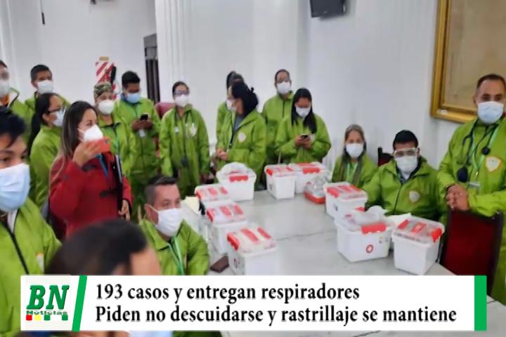 Alerta coronavirus, 193 casos y piden mantener Bioseguridad, rastrillajes llega a otros Departamentos, envían alimentos y entregan respiradores